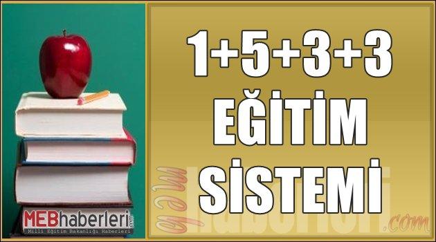 1+5+3+3 Eğitim Sistemi