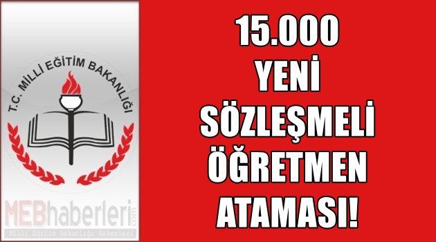 15.000 Yeni Sözleşmeli Öğretmen Ataması!