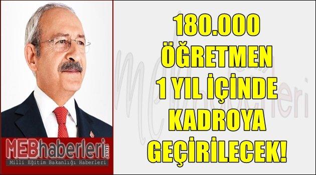 180.000 Öğretmen 1 Yıl İçerisinde Kadroya Geçirilecek!