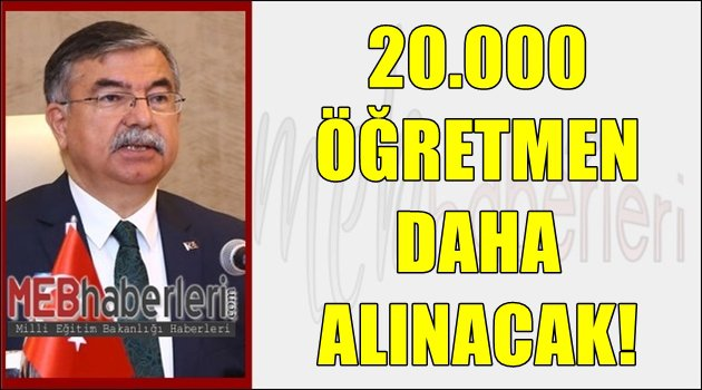20.000 Öğretmen daha Alınacak!