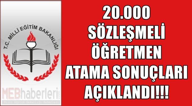 20 Bin Sözleşmeli Öğretmen Atama Sonuçları Açıklandı!