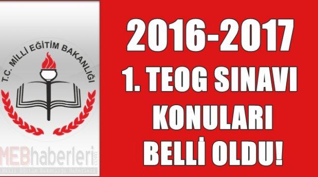 2016-2017 1. TEOG Sınavı Konuları Belli Oldu!