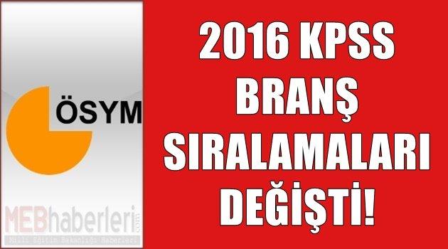 2016 KPSS Branş Sıralamaları Güncellendi