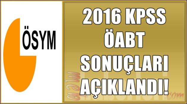 2016 KPSS ÖABT Sonuçları Açıklandı! TIKLA -ÖĞREN