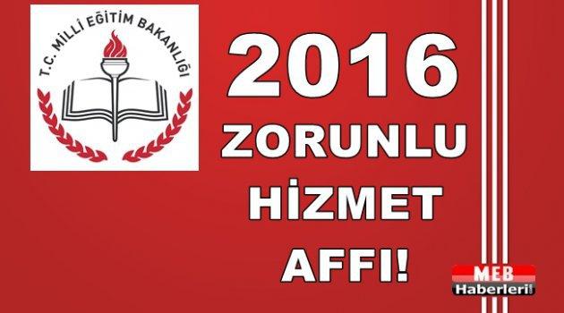 2016 Zorunlu Hizmet Affı!