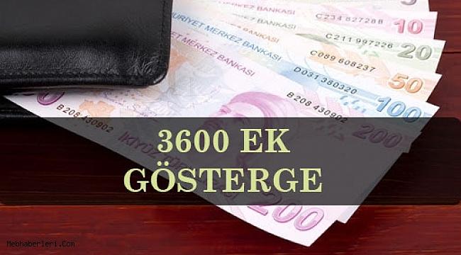 3600 Ek Göstergede Son Durum