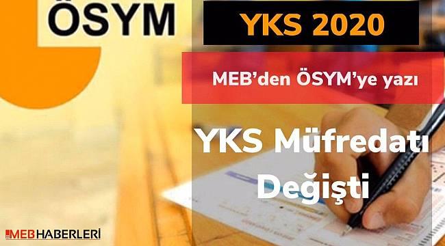 MEB'den ÖSYM'ye güncelleme yazısı : 2020 YKS müfredatı değişti
