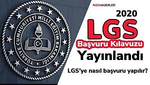 LGS Başvuru Kılavuzu yayımlandı