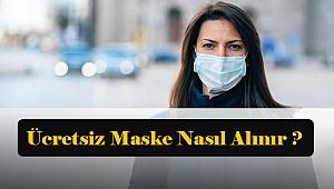 Ücretsiz maske nasıl alınır ?
