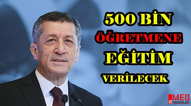 500 Bin Öğretmene Eğitim Verilecek