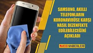 Samsung, Akıllı Telefonların Koronavirüse Karşı Nasıl Dezenfekte Edilebileceğini Açıkladı