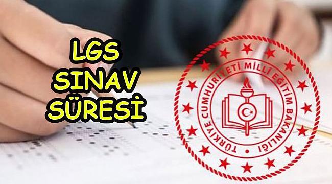 LGS Sınavı Ne Kadar Sürecek