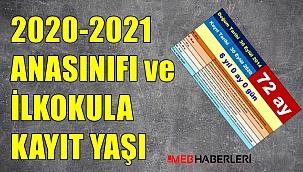 2020-2021 Okul Öncesi ve İlkokul Kayıt Yaşı