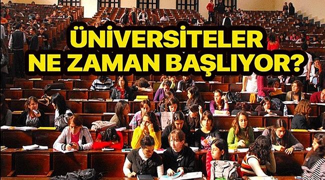 2020-2021 Üniversiteler Ne Zaman Açılacak?