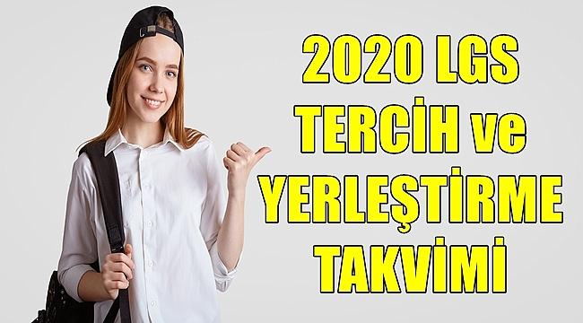 2020 LGS Tercih ve Yerleştirme Takvimi