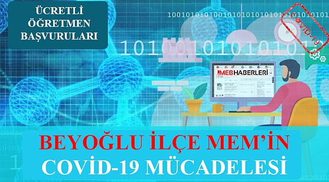 Beyoğlu İlçe Milli Eğitim Müdürlüğünün Covid-19 Mücadelesi