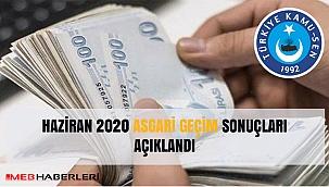HAZİRAN 2020 ASGARİ GEÇİM SONUÇLARI AÇIKLANDI