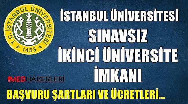 İstanbul Üniversitesi Sınavsız İkinci Üniversite