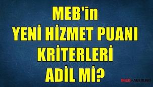 MEB'in Hizmet Puanı Kriterleri Adil mi?