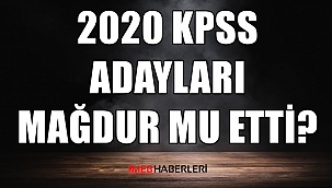 2020 KPSS Adayları Mağdur mu Etti?