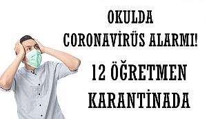 Okulda Coronavirüs Alarmı! Öğretmenler Karantinada
