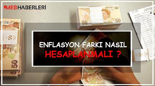 Enflasyon Farkı Nasıl Hesaplanmalı?