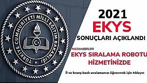 2020 MEB EKYS sonuçları açıklandı. Sıralama Robotu için tıklayın