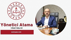 Yönetici Atama Yönetmeliği Değişmelidir