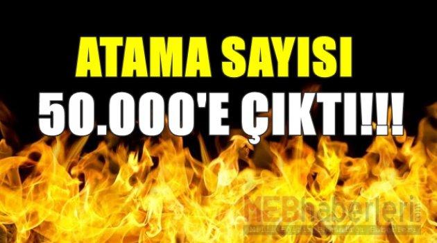 Atama Sayısı 50.000'e Çıktı!!!