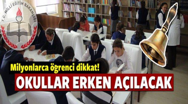 Bu sene okullar erken açılacak!!