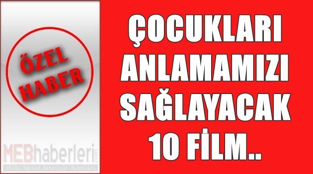 Çocukları Anlamamızı Sağlayacak 10 Film!