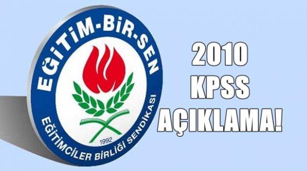 Eğitim-Bir-Sen'den 2010 KPSS Açıklaması!