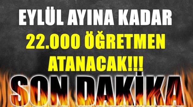 Eylül Ayına Kadar 22.000 Öğretmen Atanacak!!!