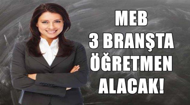 Flaş: MEB 3 Branşta Öğretmen Alımı Yapacak!