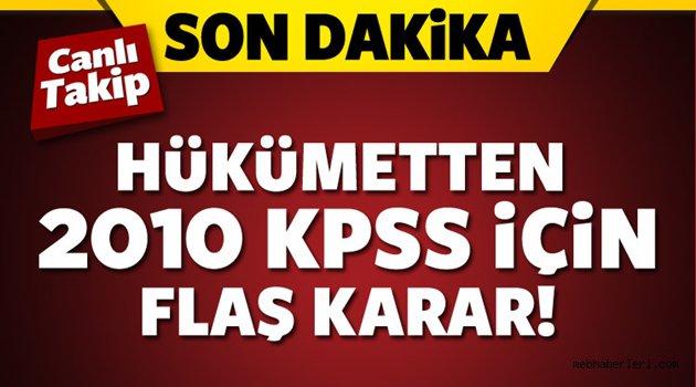 Hükümetten 2010 KPSS için Flaş Karar!!!