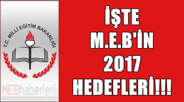 İşte MEB'in 2017 Hedefleri!