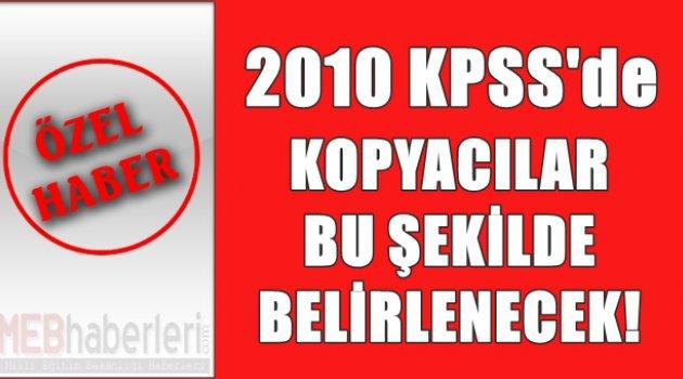 KPSS Kopyacıları Bu Şekilde Tespit Edilecek!