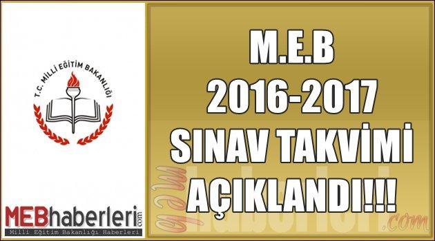 M.E.B 2016-2017 Sınav Takvimini Akçıkladı!