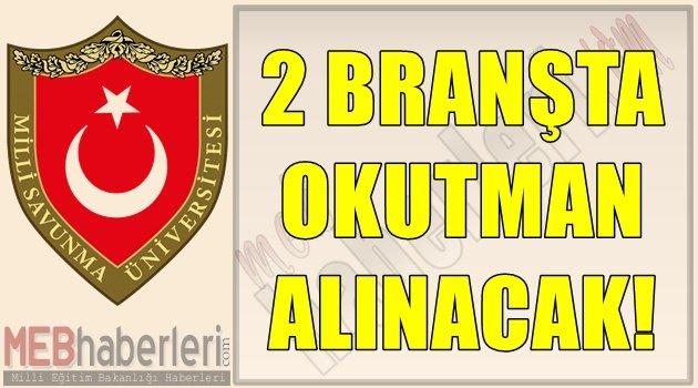 2 Branştan Okutman Alınacak!