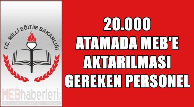 20.000 Atamada MEB'e Aktarılması Gereken Personel