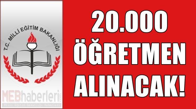 20.000 Öğretmen Alınacak!