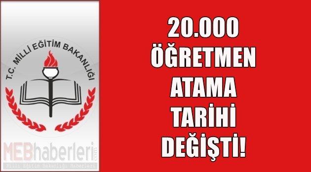 20.000 Öğretmen Atama Tarihi Değişti!