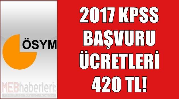 2017 KPSS Sınav Ücreti 420 TL!