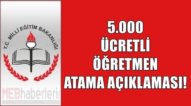 5.000 Ücretli Öğretmen Atama Açıklaması!