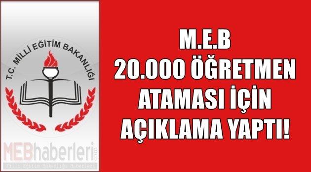 MEB 20.000 Öğretmen Ataması için Açıklama Yaptı!