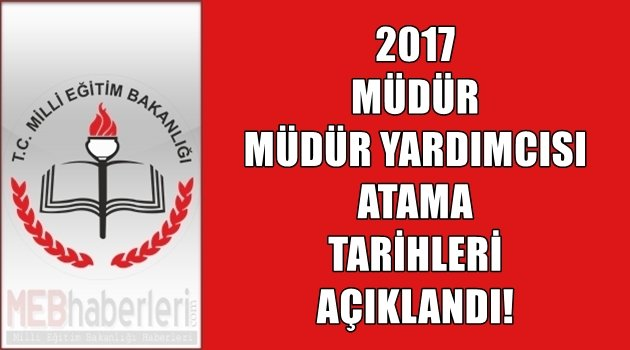 MEB 2017 Yönetici Atama Tarihlerini Duyurdu!