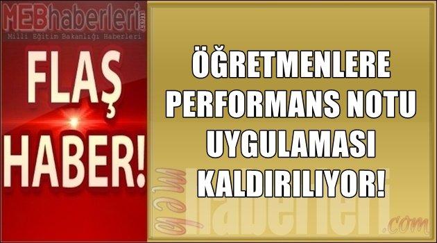 Öğretmenlere Performans Notu Uygulaması Kaldırıldı!