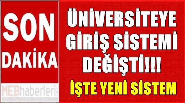 Üniversiteye Giriş Sistemi Değişti!!!