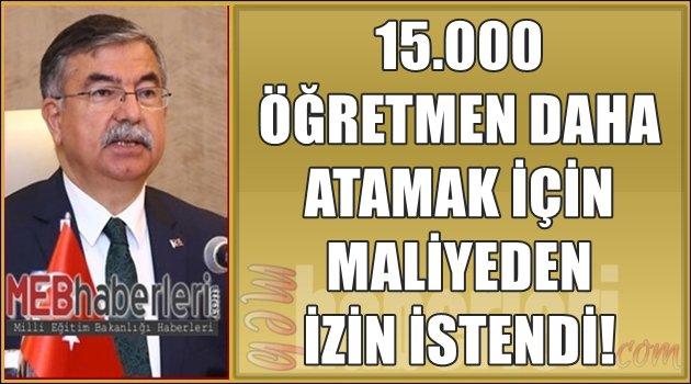 MEB 15.000 Öğretmen Daha Almak için İzin İstedi!