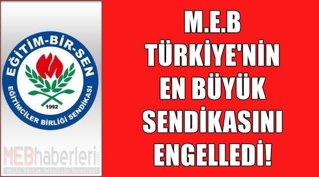 MEB, Türkiye'nin En Büyük Sendikasını Yasakladı!